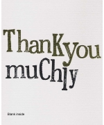 """""""Thank you muchly"""", by Rachel Bright"""