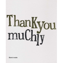 """Thank you muchly"", by Rachel Bright"