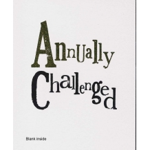 """Annually challenged"" Birthday card by Rachel Bright"